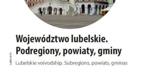 Lubelskie Voivodship Subregions Powiats Gminas 2018
