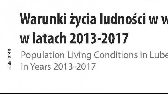 Population Living Conditions in Lubelskie Voivodship in Years 2013-2017