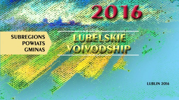 Lubelskie Voivodship Subregions Powiats Gminas 2016