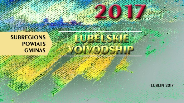 Lubelskie Voivodship Subregions Powiats Gminas 2017